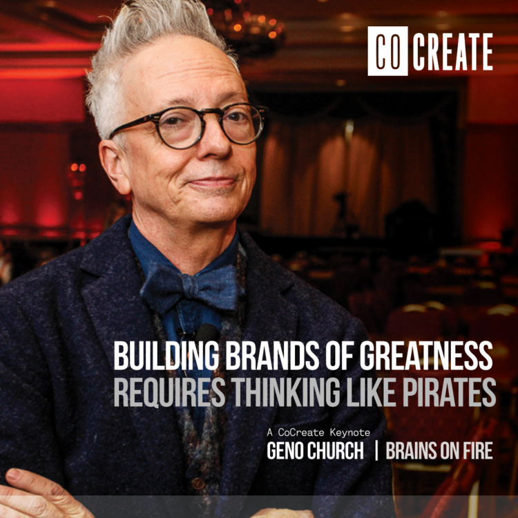 CoCreate Keynote: Building Brands of Greatness with Geno Church