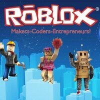 ROBLOX® Makers-Coders-Entrepeneurs