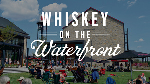 Whiskey on the Waterfront
