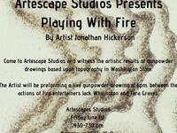 Playing With Fire @ Artescape Studios