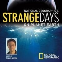 Summer Video Series: National Geographic's Strange Days on Planet Earth