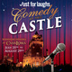 Just For Laughs:  Comedy At the Castle