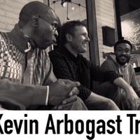 The Kevin Arbogast Trio