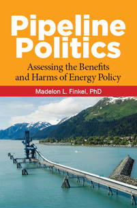 Pipeline Politics: Assessing the Benefits and Harms of Energy Policy  (rescheduled to 11/29)