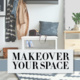 Makeover Your Space