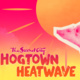 Hogtown Heatwave