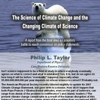 """""""The Science of Climate Change and the Changing Climate of Science,"""" by Philip L. Taylor"""