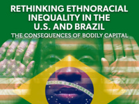 Rethinking Ethnoracial Inequality in the U.S. and Brazil