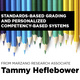 Standards-Based Grading And Personalized Competency-Based Systems — From Marzano Research Associate Tammy Heflebower