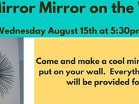 Mirror Mirror on the Wall @ Milton-Freewater Public Library
