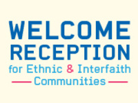 Welcome Reception for the Ethnic & Interfaith Communities