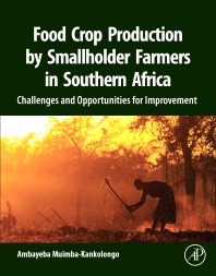 Food Crop Production by Smallholder Farmers in Southern Africa - Ambayeba Muimba-Kankolongo
