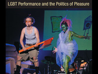 Book Talk: Acts of Gaiety: LGBT Performance and the Politics of Pleasure