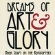 Dreams of Art & Glory: Book Arts by the Roycrofters - Reception