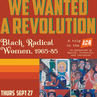 ICA Trip: WE WANTED A REVOLUTION