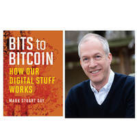 authors@MIT: Mark Stuart Day, Bits to Bitcoin