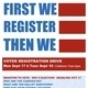 First We Register Then We Vote