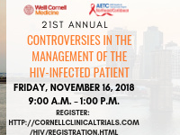 21st Annual Controversies in the Management of the HIV-Infected Patient