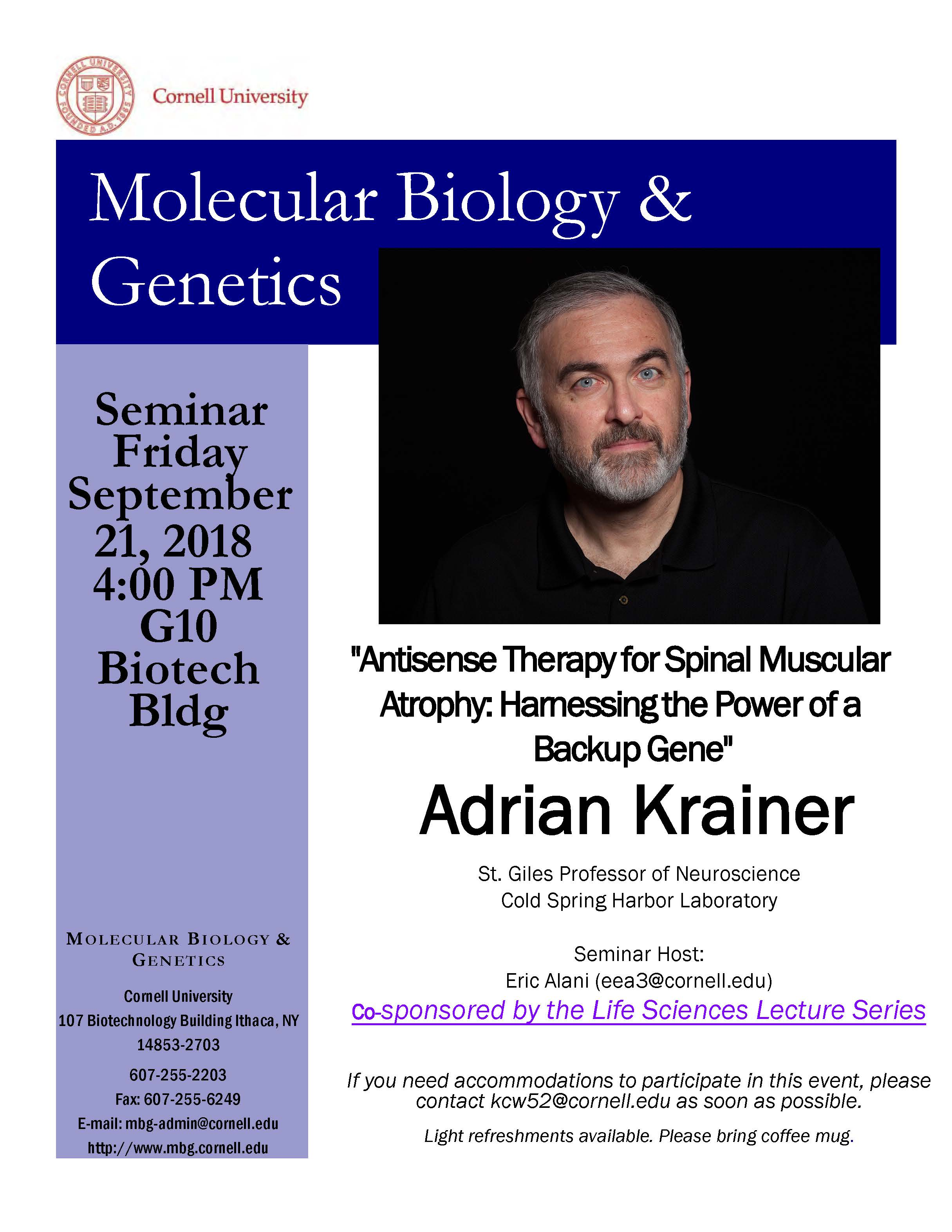"""MBG Friday Seminar with Adrian Krainer """"Antisense Therapy for Spinal Muscular Atrophy: Harnessing the Power of a Backup Gene"""""""