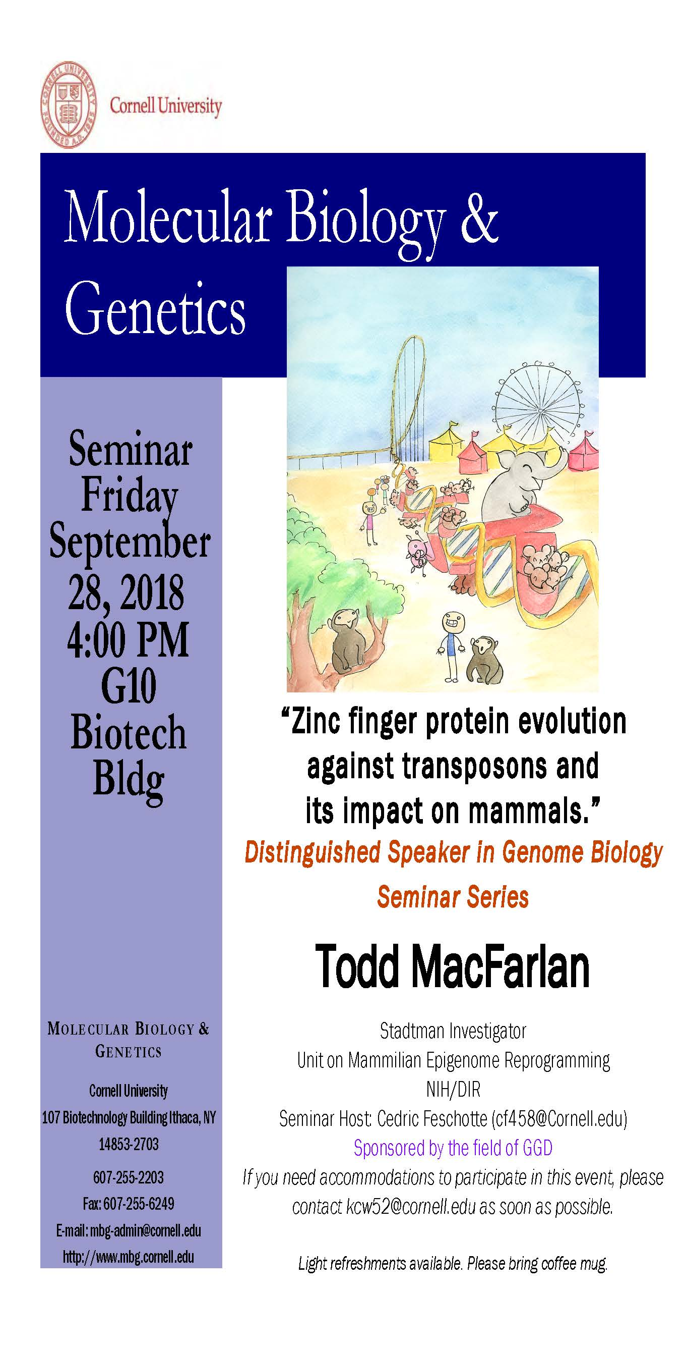 "MBG Friday Seminar with Todd Macfarlan ""Zinc finger protein evolution  against transposons and  its impact on mammals."""