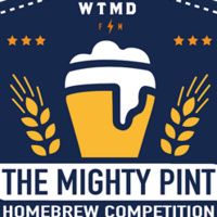 WTMD's 4th Annual The Mighty Pint Homebrew Competition