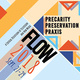 Flow Conference public roundtable: Praxis in Practice