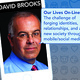 David Brooks, New York Times Op-Ed columnist and Author