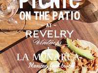 Picnic on the Patio Series: La Monarcha Mexican Food Truck @ Revelry Vintners
