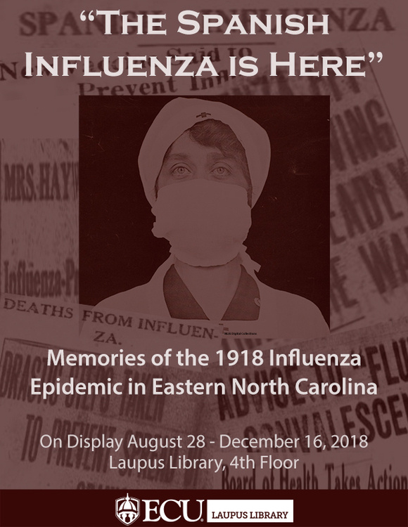 """""""The Spanish Influenza is Here"""": Memories of the 1918 Influenza Epidemic in Eastern North Carolina"""