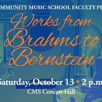 CMS Faculty Perform Works from Brahms to Bernstein