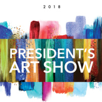 2018 President's Art Show Opening Reception
