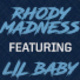Rhody Madness Featuring Lil Baby
