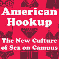 """American Hookup,"" with Dr. Lisa Wade"
