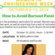 Women in Engineering: How to Avoid Burnout Panel
