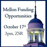 Opportunities for Funding from the Mellon Foundation