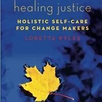 Teaching Table: Healing Justice with Loretta Pyles (SUNY Albany)