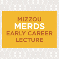 Mizzou Merds Early Career Lecture - Dr. Niral Shah