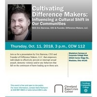 Cultivating  Difference Makers: Influencing a Cultural Shift in Our Communities