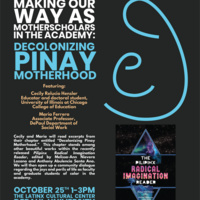 Making Our Way as MotherScholars in the Academy: Decolonizing Pinay Motherhood