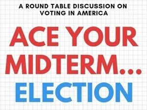 Ace Your Midterm... Election