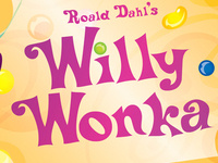 Willy Wonka - live theater @ The Liberty Theater