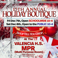 15th Annual Valencia H.S. Holiday Boutique supporting the Valencia H.S. Music Program
