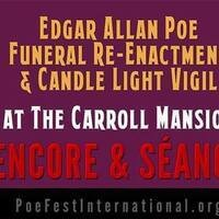 Encore Halloween! Poe Funeral & Candle Vigil at Carroll Mansion