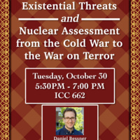 Existential Threats and Nuclear Assessment from the Cold War to the War on Terror