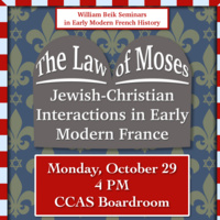 The Law of Moses: Jewish-Christian Interactions in Early Modern France