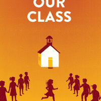 "When Neighbors Turn on Neighbors: Lessons for Today from the Play ""Our Class"""