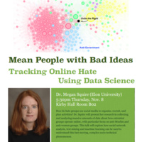 Mean People with Bad Ideas:  Tracking Online Hate Using Data Science