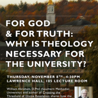 For God & For Truth: Why is Theology Necessary for the University