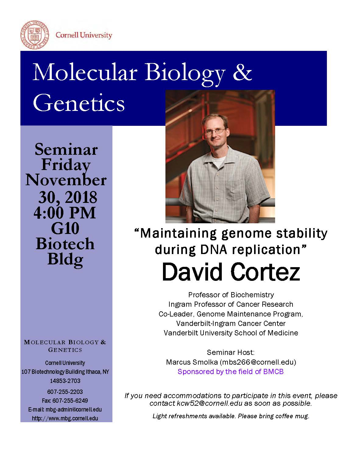 """MBG Friday Seminar With David Cortez """"Maintaining genome stability during DNA replication"""""""