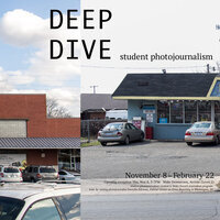 Deep Dive: Student Photojournalism - Opening Reception